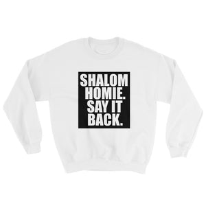 Shalom Homie Sweater (Black Print)