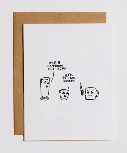 MUGGED - GREETING CARD