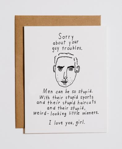 STUPID GUYS - GREETING CARD