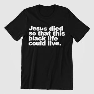 Jesus Died for black lives