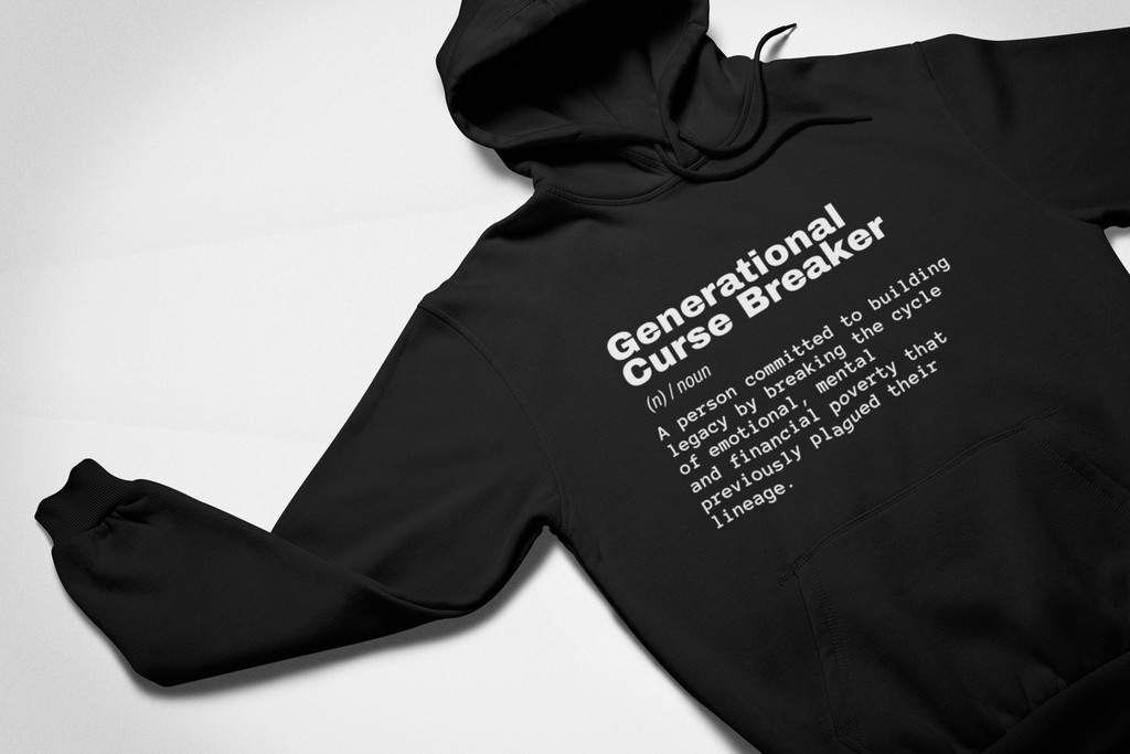 Generational curse breaker Hoodie - My Business His Glory