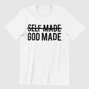 God Made, not self made