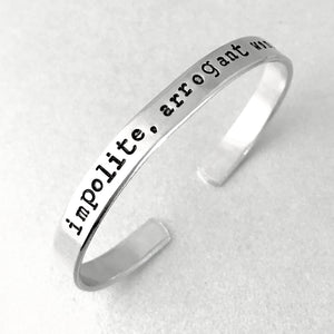 Impolite, Arrogant Woman Bracelet - Proceeds to Benefit Swing Left