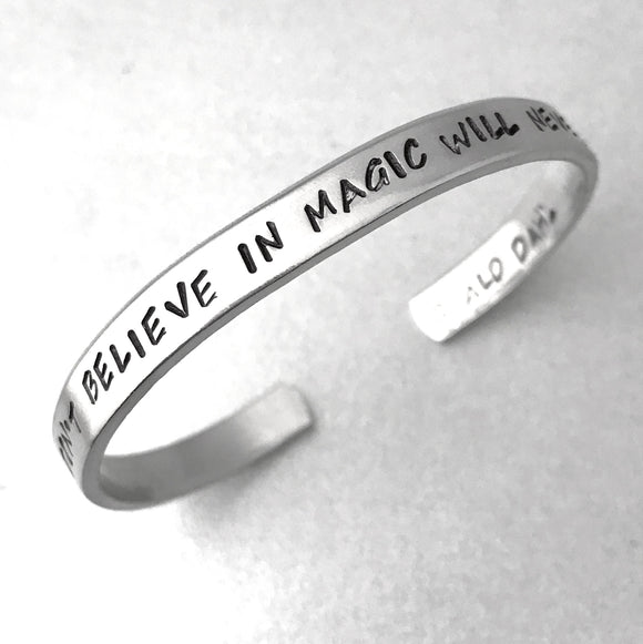 Roald Dahl Bracelet - Those Who Don't Believe in Magic Will Never Find It