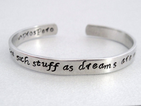 Shakespeare Tempest Bracelet - We Are Such Stuff As Dreams Are Made On