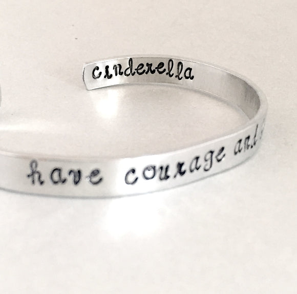 Cinderella Bracelet - Have Courage and Be Kind