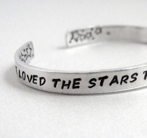 I Have Loved the Stars Too Fondly - Inspirational Bracelet