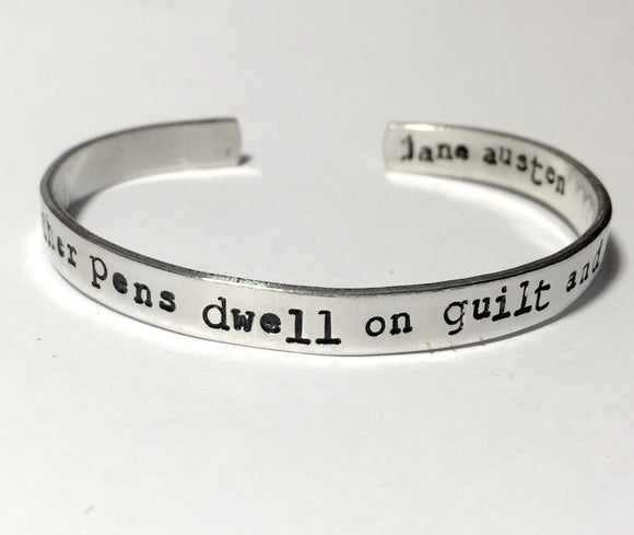 Jane Austen Bracelet - Let Other Pens Dwell on Guilt and Misery