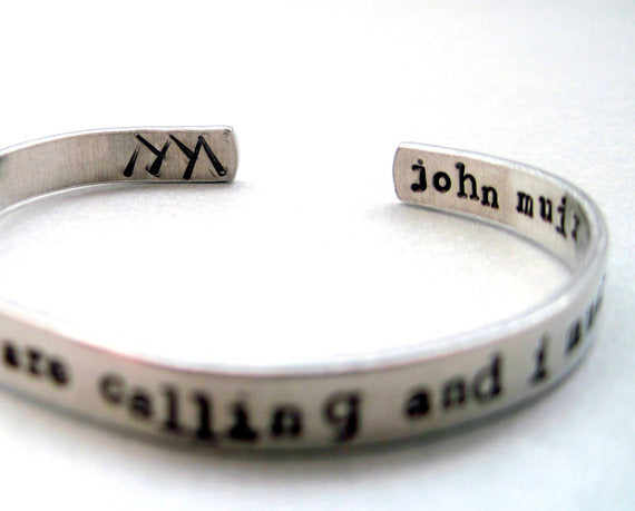 John Muir Bracelet - The Mountains Are Calling and I Must Go