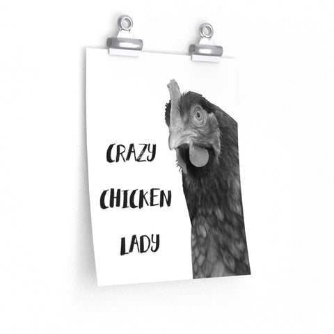 Crazy Chicken Lady Hen Rooster Premium Matte vertical poster - Jim N Em Designs