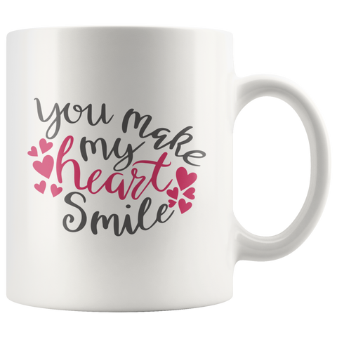 You Make My Heart Smile Mug 11 oz Ceramic - Jim N Em Designs