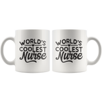 World's Coolest Nurse Mug 11 oz Ceramic - Jim N Em Designs