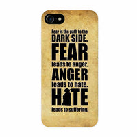 "Coque Citation 📖 "" Fear... Anger... Hate... "" iPhone Xs / Xs Max / Xr / X / 8 Plus / 8 / 7 Plus / 7 / 6 Plus / 6 / SE / 5s - PommeAddict.fr"