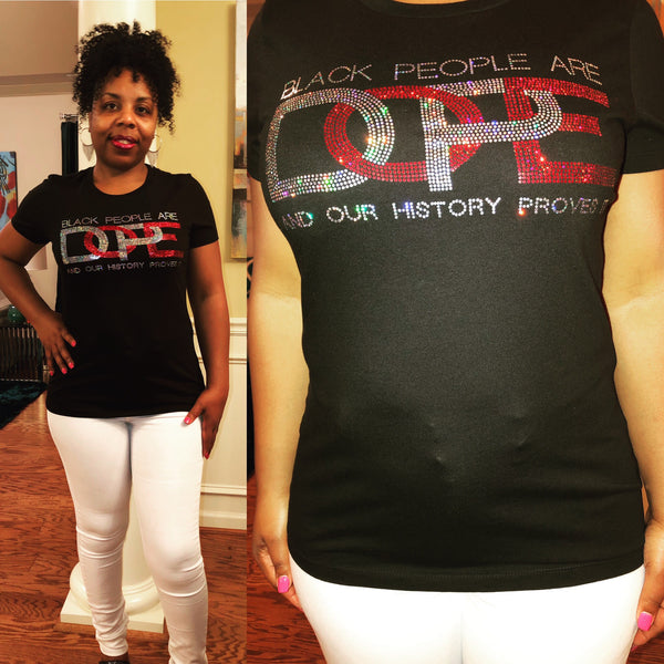 Black People Are Dope Bling Shirt - Superior Boutique