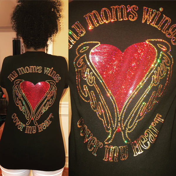 My Mom's Wings Cover My Heart Bling Shirt - Superior Boutique