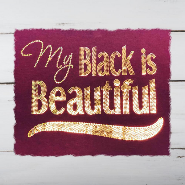 My Black is Beautiful Bling Shirt - Superior Boutique