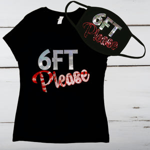 """6FT Please"" Bling Shirt - Superior Boutique"