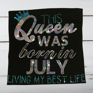 This Queen Was Born In...Bling Shirt