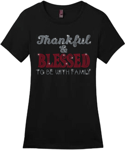 Thankful & Blessed To Be With Family Bling Short Sleeve Style Shirts