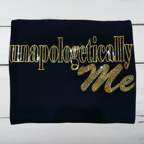 Unapologetically Me Bling Shirt - Superior Boutique