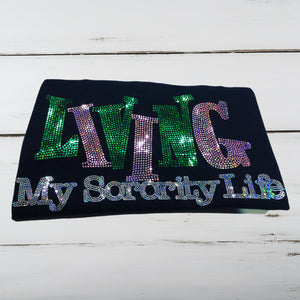 Living My Sorority Life Bling Shirt (Design 2) - Superior Boutique