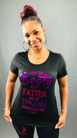 MAY THE BOOTY GET FATTER Bling Performance Tee • Fuchsia & Purple
