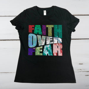 FAITH OVER FEAR Bling Shirt - Superior Boutique