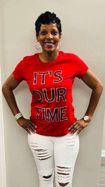 IT'S OUR TIME Bling Shirt
