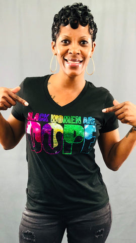 BLACK WOMEN ARE DOPE Bling Shirt - Black
