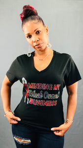 Minding My Black Owned Business Bling Shirt