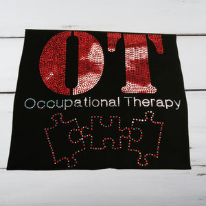 Occupational Therapy Bling Shirt - Superior Boutique