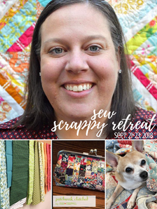 Early Bird Sew Scrappy Retreat- Sept 21-23, 2018 Payment Plan