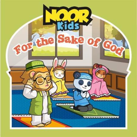 Noor Kids For the Sake of God Front Cover