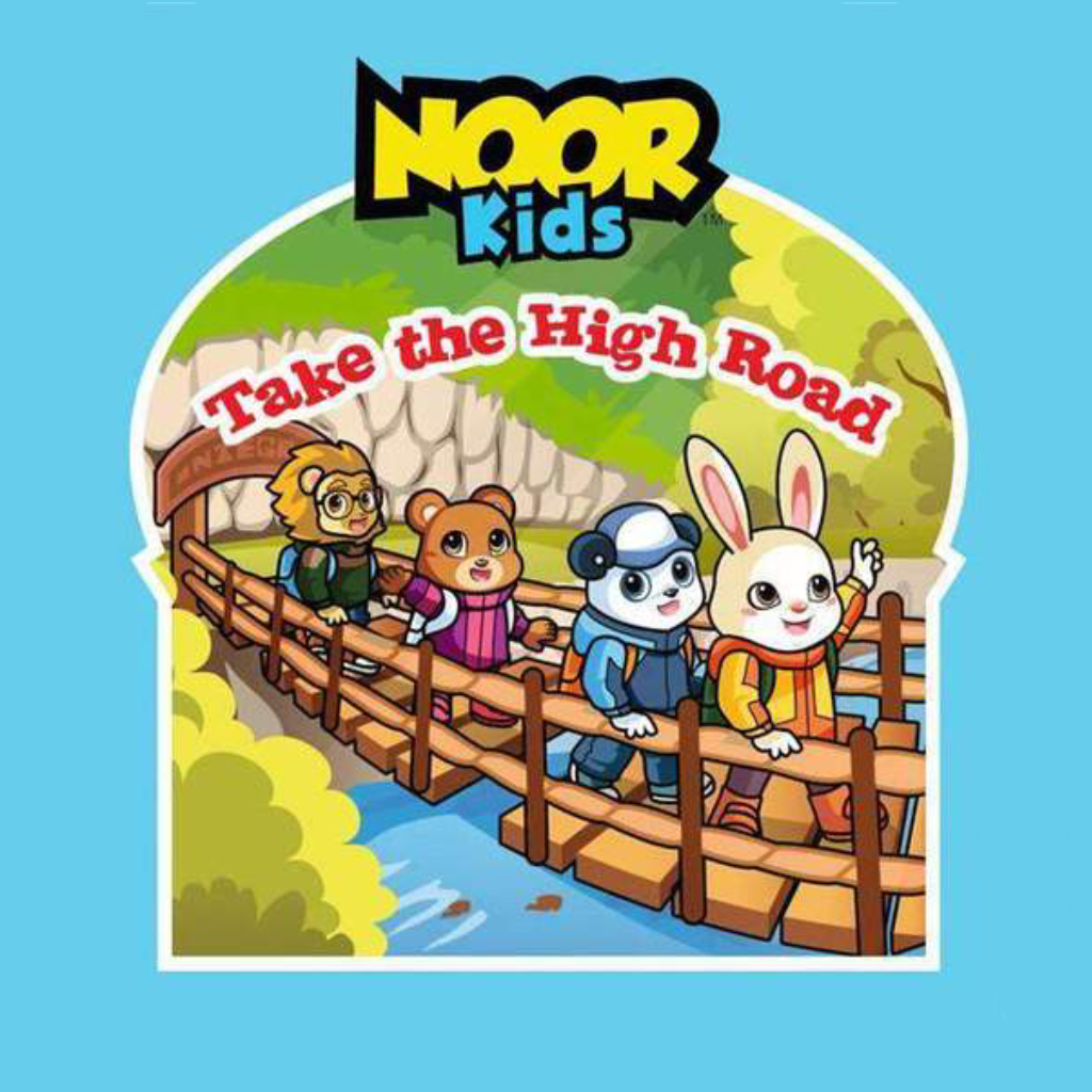 Noor Kids - Take the High Road