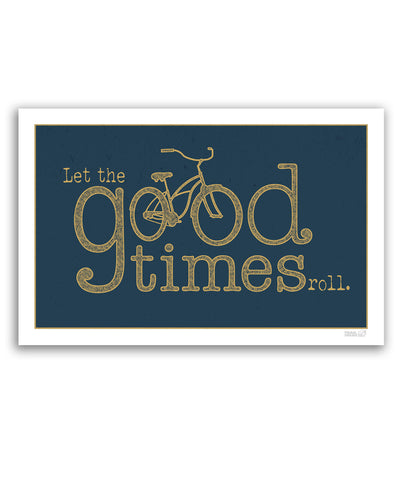 Let the Good Times Roll 11x17 Print