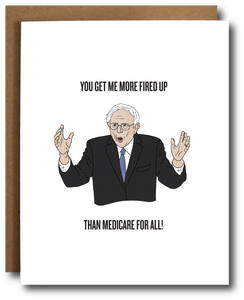 Fired Up Bernie Sanders Card
