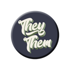 They/Them Pronoun Button