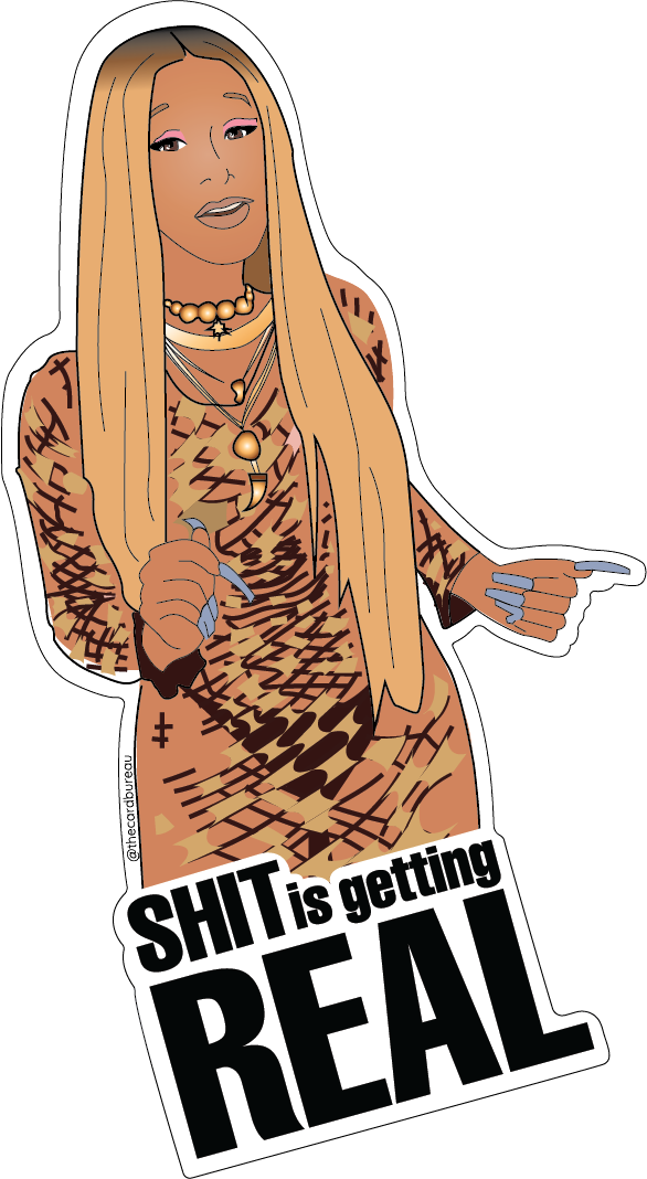 Cardi Shit is Getting Real Sticker