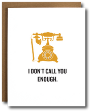 Don't Call Enough Card