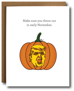 Trumpkin Throw out in November