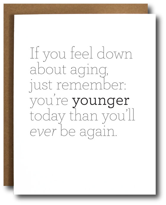positive about aging birthday card
