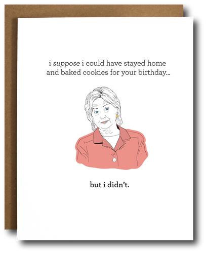 Hillary Clinton Baking Cookies Birthday Card