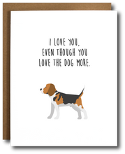 Love the Dog More Card