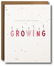 "High quality seed paper greeting card with text that reads ""my love for you is forever growing"" in various shades of pink text"