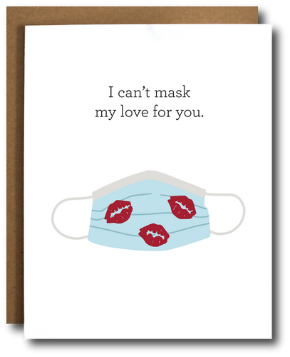 I Can't Mask My Love For You