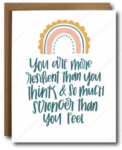 "orange pink and green rainbow with teal text that writes ""you are more resilient than you think and so much stronger than you feel"""