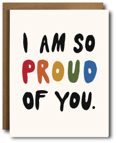 Proud of You Pride Card