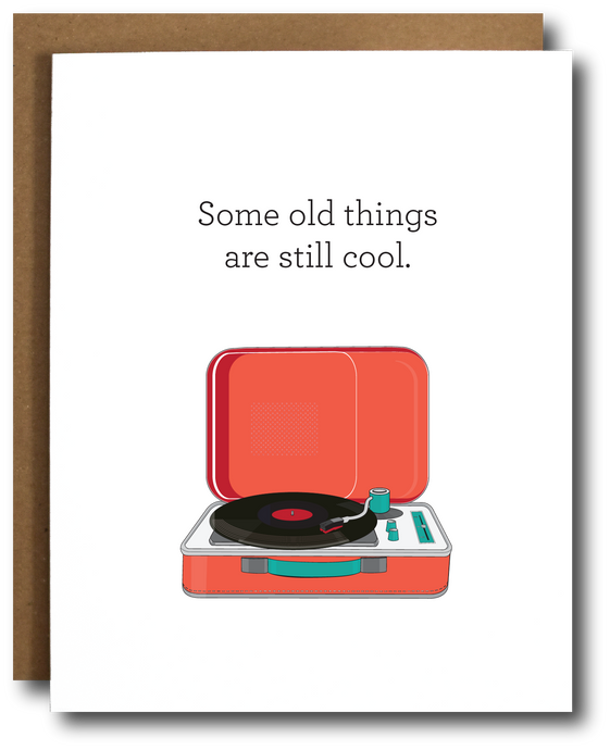 'old is cool' record player birthday card