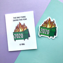 2020 Dumpster Fire Card & Sticker