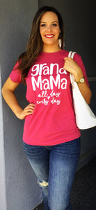 Grand Mama All Day Every Day T-Shirt